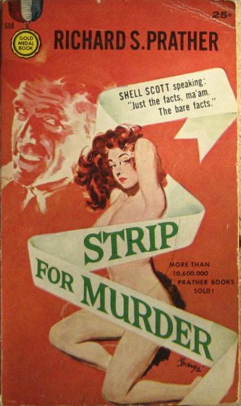 Strip for Murder a novel by Richard S. Prather