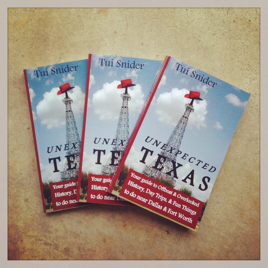 My book, Unexpected Texas, in the flesh! (photo by Tui Snider)