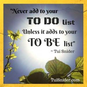 My recent epiphany about to-do lists! (photo & graphic by Tui Snider)