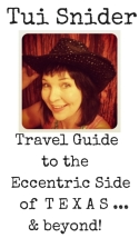 Tui Snider - Travel Guide to the Eccentric Side