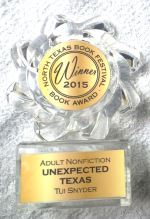 Unexpected Texas - Winner 2015 North Texas Book Festival