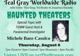 TGWW Radio: Haunted Theaters, with Michele Baez-Casolco