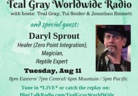 TGWW Radio: Daryl Sprout – Snake Handler, Magician, Healer