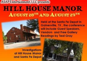 Paranormal Expo: Hill House Manor in Gainesville, Texas
