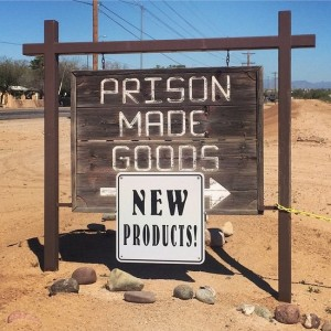 Prison Outlet Store in Florence, Arizona (photo by Tui Snider)