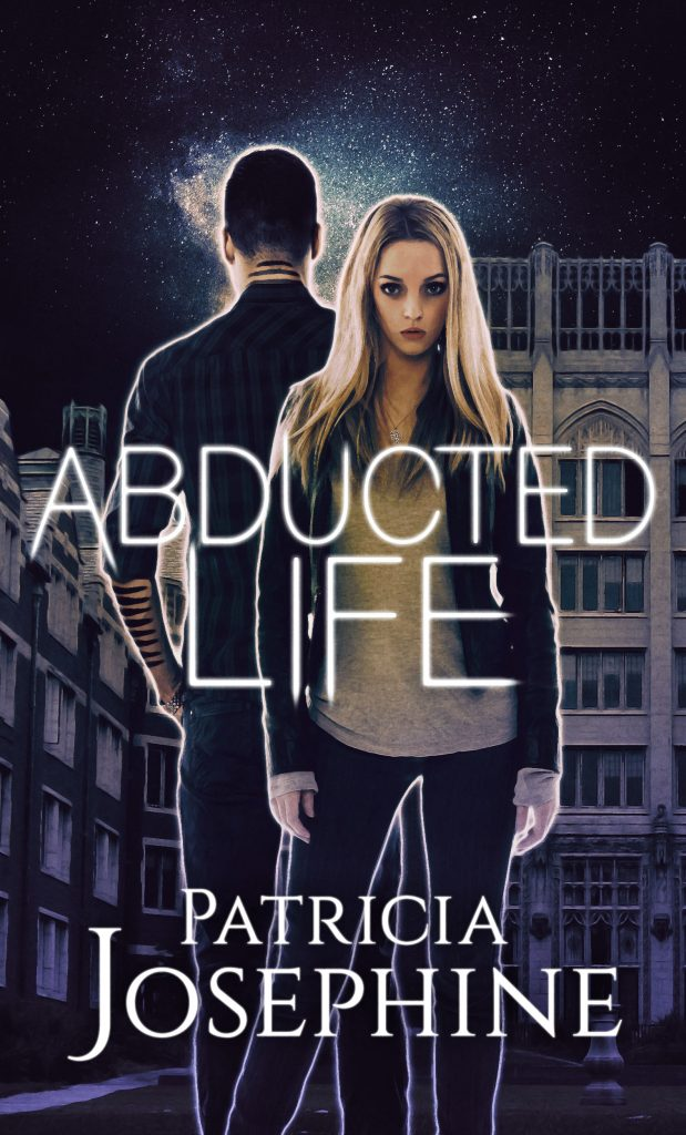 Abducted Life by Patricia Lynne