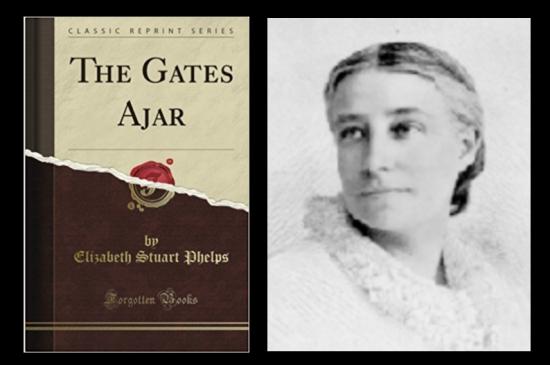 """The Gates Ajar"" by Elizabeth Stuart Phelps"