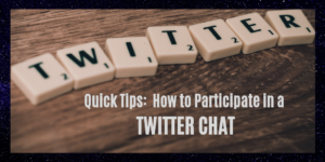 How to join a twitter chat- here are quick tips