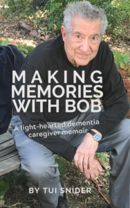 Making Memories with Bob by Tui Snider