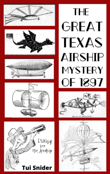 The Great Texas Airship Mystery of 1897