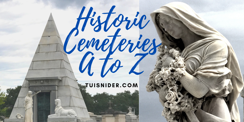 Historic Cemeteries A to Z. (photos (c) Tui Snider)